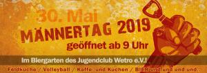 Männertag 2019 @ Jugendclub Wetro